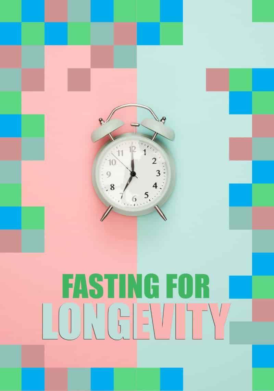 Fasting For Longevity