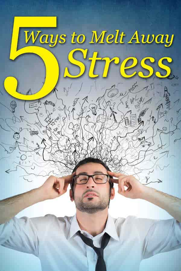 5-Ways-to-Melt-Away-Stress